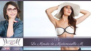 Bien choisir son maillot en 14 conseils - La Minute de Mademoiselle M179