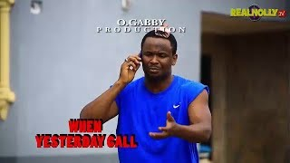 When yesterday call (official trailer) - latest 2017 nigerian nollywood movies