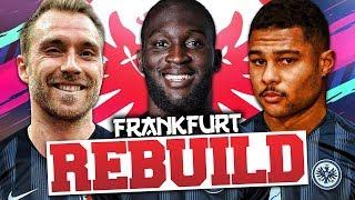 REBUILDING EINTRACHT FRANKFURT!!! FIFA 19 Career Mode