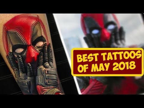 Best Tattoos In the World of May 2018