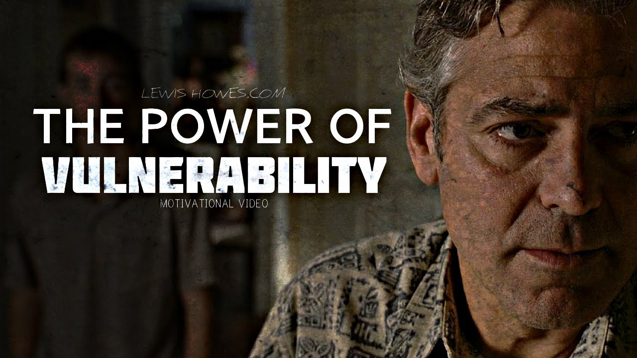 Vulnerability Is Powerful - Motivational Video ft Lewis Howes