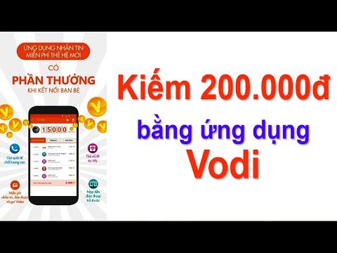 Kiếm 200.000đ Bằng ứng Dụng Vodi - Kiếm Tiền Trên điện Thoại