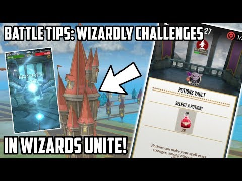 How To Battle Better In Wizarding Challenges In Wizards Unite! - YouTube
