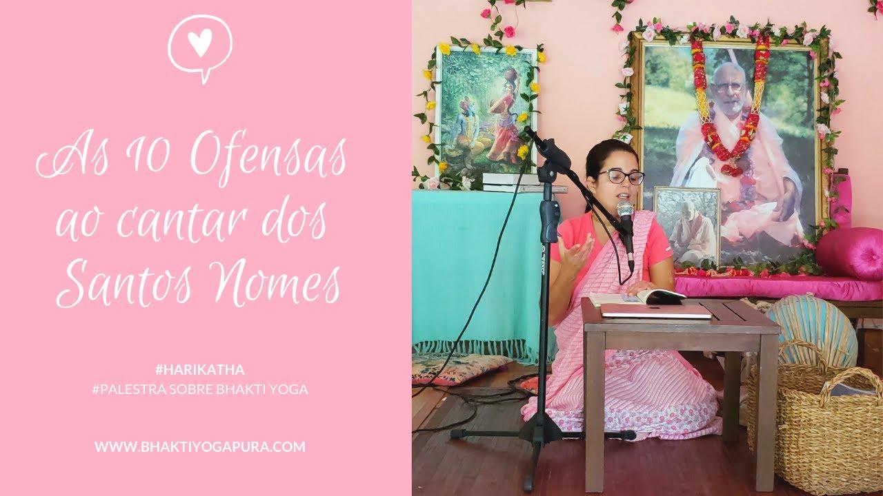 Download Bhakti Yoga: As 10 Ofensas ao Santo Nome   Dicas de Como Cantar