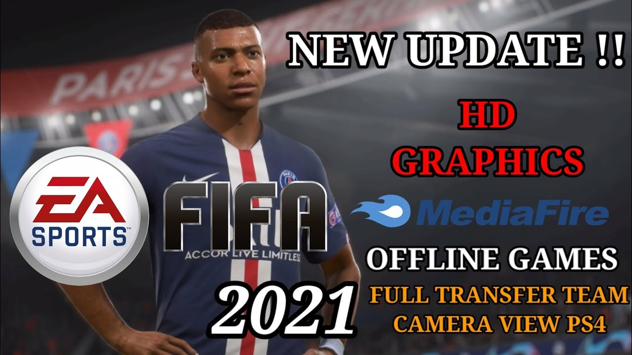 CARA INSTALL GAME FIFA 2021 MOD ANDROID || HD || OFFLINE || ALL UPDATE 100% WORK