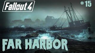 Fallout 4 - 15 - Far Harbor