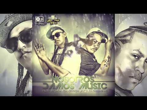 NOSOTROS DAMOS MUSIC JAY-C FT. CHABAL