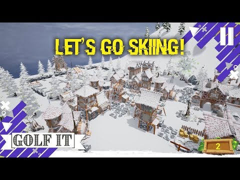 Let's Go Skiing (Golf It!)