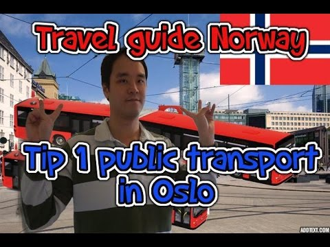 Travel guide Norway tip 1 public transport in Oslo