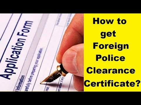 How to get foreign Police Clearance Certificate? Crown Immigration