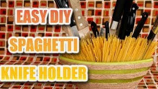 Easy Diy Spaghetti Knife Holder - Kitchen Hack