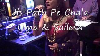 Jis Path Pe Chala (Live) Uma & Sailesh * Musical Melodies