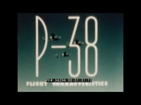 FLIGHT CHARACTERISTICS OF THE LOCKHEED P-38 LIGHTNING FIGHTER AIRCRAFT  34294