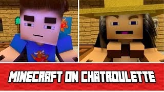 MINECRAFT on Chatroulette