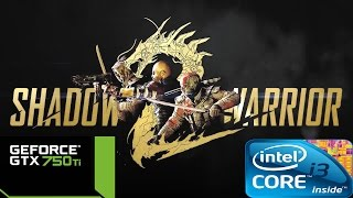 Shadow Warrior 2 on GTX 750 Ti
