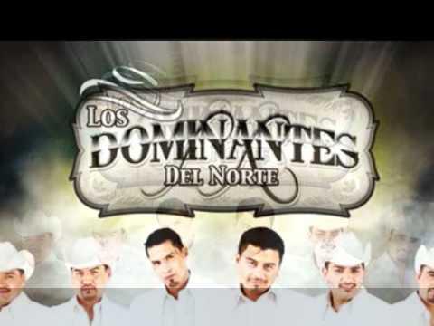 Eres - Los Dominantes Del Norte (2011]