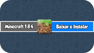 Como baixar e instalar Minecraft 1.8.4 Pirata (HD)
