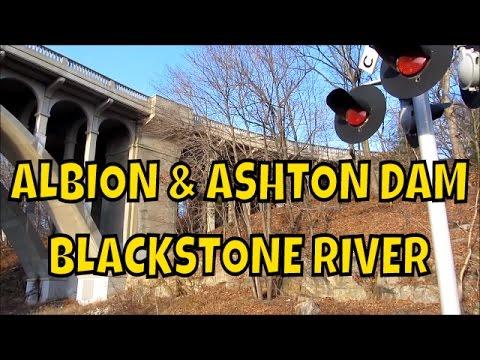 Albion and Ashton Dam ~ Falls ~ Blackstone River ~ Rhode Island