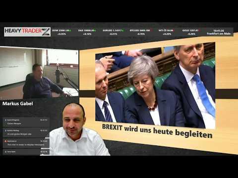 LIVE Trading Gast Markus Gabel: Brexit wir uns heute begleiten