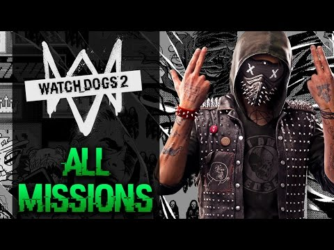 Watch Dogs 2 - All Missions Marathon Walkthrough (1080p 60fps)