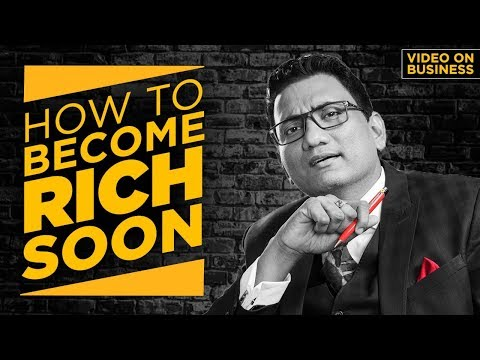 """ How To Become Rich Soon ""। Best business video 