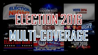 Election 2016: Multi-Coverage