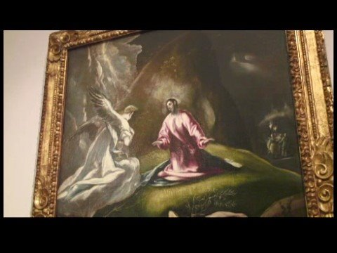 """Understanding Art Through Budapest Fine Arts Museum: Part I : El Greco: """"The Agony in the Garden"""""""