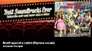 Armando Trovajoli - Brutti sporchi e cattivi - Ripresa vocale - Brutti, Sporchi E Cattivi (1976)