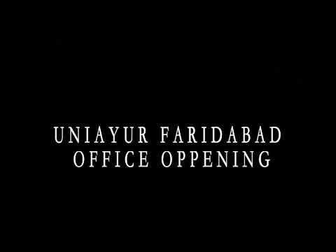 UNIAYUR BRANCH OFFICE INAUGURATION FARIDABAD