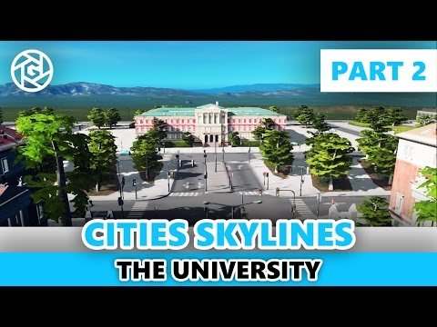 University Campus - Part 2 -  West Campus and Lake Park! - Cities: Skylines Inspiration Series