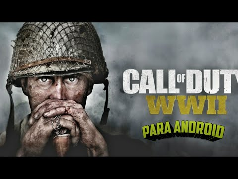 WW2 Para Android E iOS!! La mejor Copia De Call Of Duty Woorld war 2 Para  Android E iOS [CaleBlack]