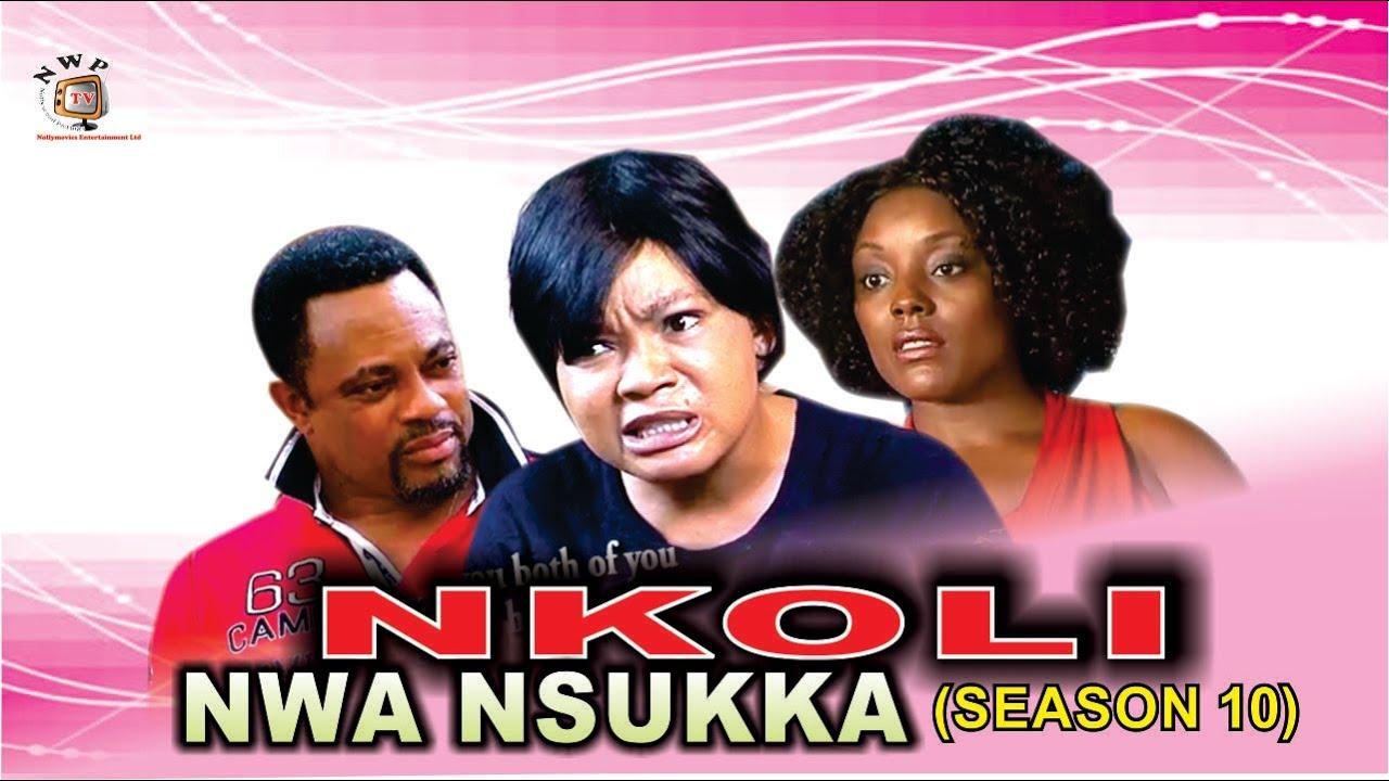 Download Nkoli Nwa Nsukka Season 10 - Latest Nigerian Nollywood Igbo movie