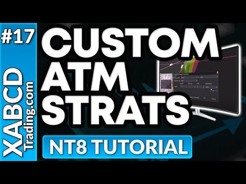 How to Create A Ninjatrader 8 ATM Strategy