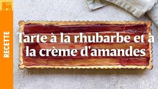 Tarte à la rhubarbe et à la crème d'amandes