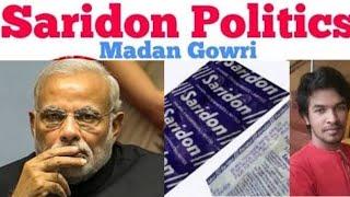 Saridon Politics | Madan Gowri | MG