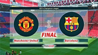 Download Video Manchester United vs Barcelona   FINAL UEFA Champions League   PES 2019 Gameplay HD MP3 3GP MP4