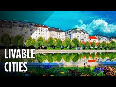The Ten Most Livable Cities In The World