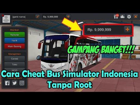 Gampang!!! Cheat Uang Bus Simulator Indonesia Tanpa Root  | Anton JR