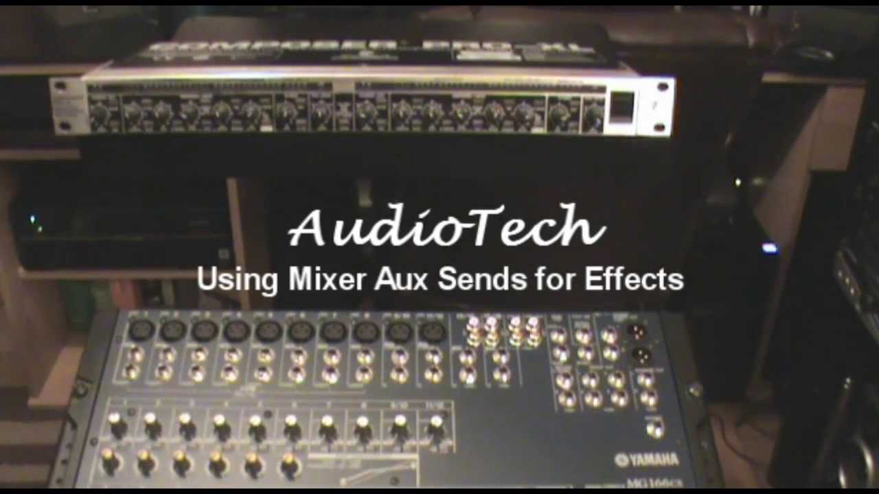 Using Mixer Aux Send For Effects Audiotech Youtube Dictionary Of Electronic And Engineering Terms Audio Circuit