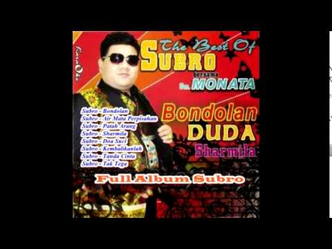 Full Album Nonstop The Best Subro - Bondolan,Duda, Sharmila