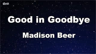 karaoke♬ Good in Goodbye - Madison Beer 【No Guide Melody】 Instrumental