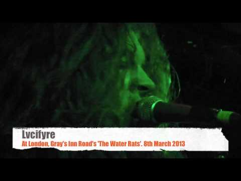 Lvcifyre Live in London, Gray's Inn Road's The Water Rats 2013
