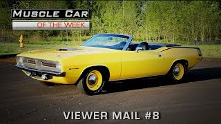 Muscle Car Of The Week Video Episode #191:  Viewer Mail 8 V8TV