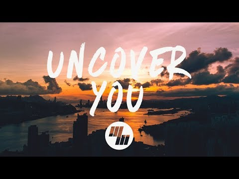 Fairlane - Uncover You (Lyrics) feat. Ilsey