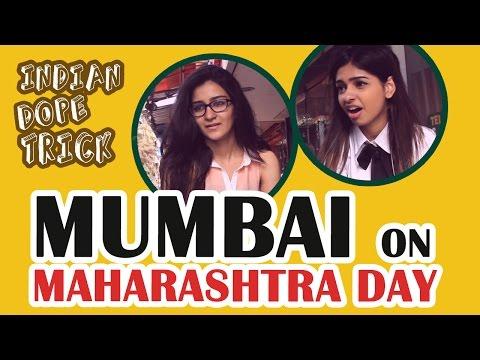 MUMBAI on Maharashtra Day   May 1st   Indian Dope Trick