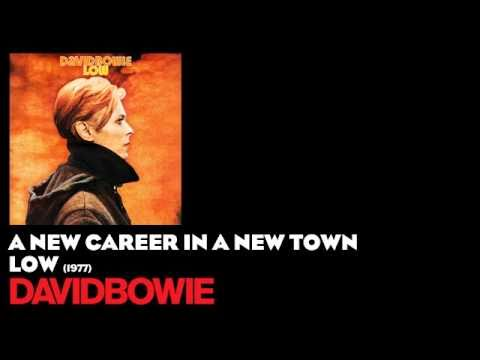 A New Career in a New Town - Low [1977] - David Bowie