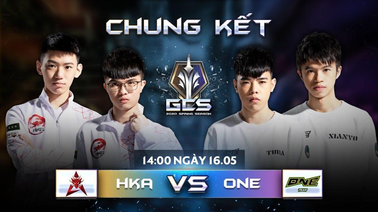 Trực tiếp – HKA vs ONE [Chung kết – Ngày 16.05.2020 ] | GCS Mùa Xuân 2020