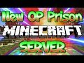 NEW OP PRISON MINECRAFT SERVER (FREE GIVEAWAY) 1.8/1.9/1.12.2/1.13.1 2018 [HD]