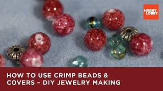 Jewelry 101: Using Crimp Beads & Covers