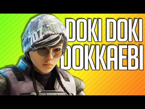 DOKI DOKI DOKKAEBI | Rainbow Six Siege